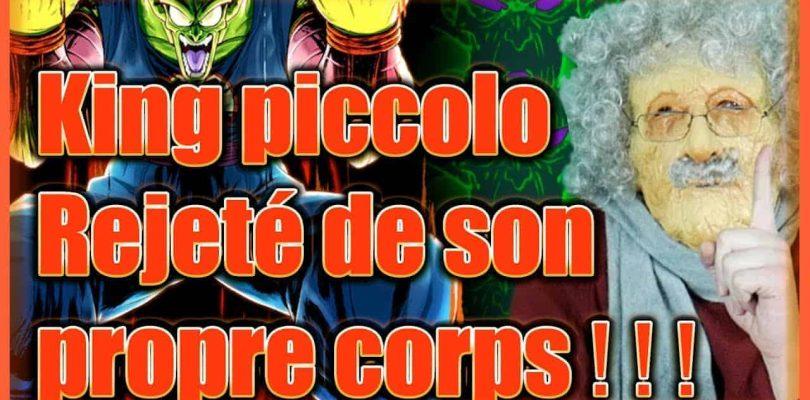 Papy Manga : DRAGON BALL THEORIE : King Piccolo Jeté de son propre corps!!!