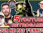 5 Youtubers RetroGaming pour ne pas s'ennuyer