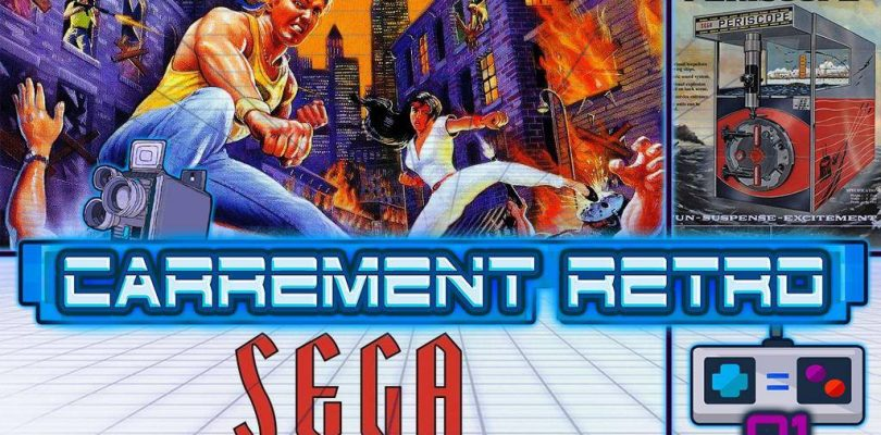 Carrement Retro #1 : L'histoire de SEGA, Streets Of Rage et MEGAstuce