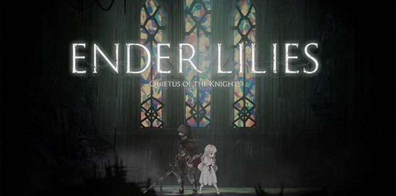 ENDER LILIES: Quietus of the Knights – Un metroidvania gothique