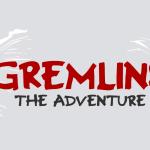 GREMLINS : THE ADVENTURE