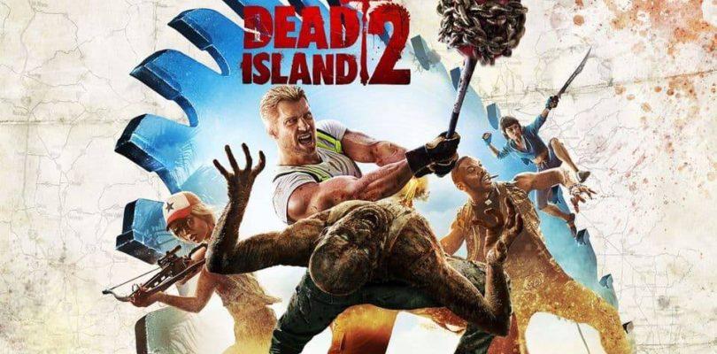 Dead Island 2 est toujours en développement