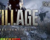 Resident Evil : Village – Zone du Village Démo 30 Minutes.