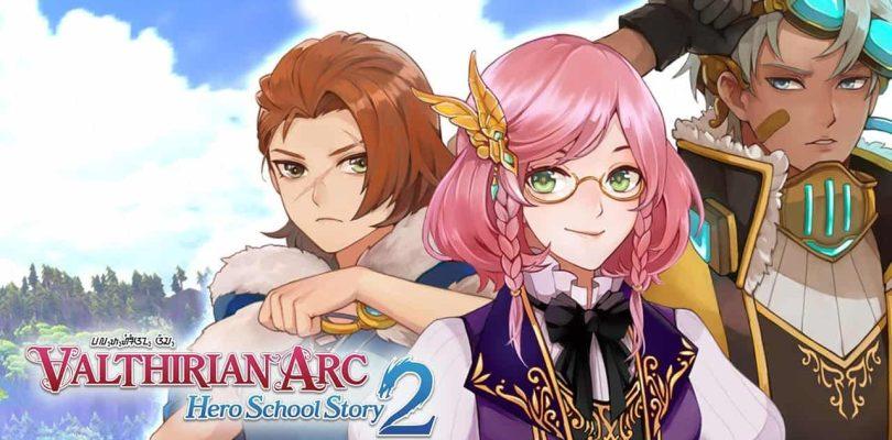 Valthirian Arc: Hero School Story 2 sera lancé cet été